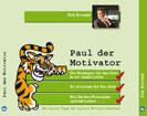 Paul der Motivator Hörbuch - Ab sofort im Handel erhältlich